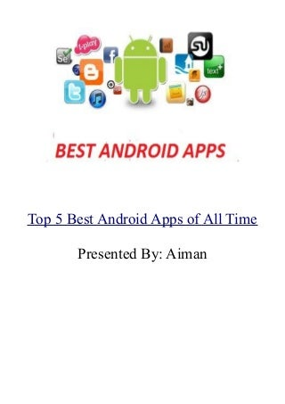 Top 5 Best Android Apps of All Time