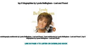 top 5 biographies by Lynda Bellingham - Lost and Found