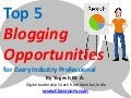 Top 5 Blogging Benefits for Every Industry Professional