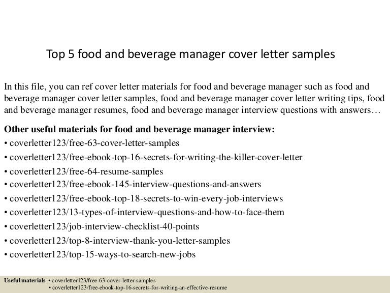 top5foodandbeveragemanagercoverlettersamples 150619084129 lva1 app6891 thumbnail 4jpgcb1434703345 - Sample Food And Beverage Cover Letter