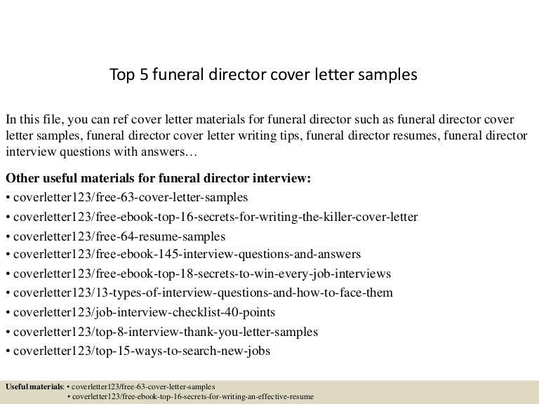 Top5Funeraldirectorcoverlettersamples-150622104519-Lva1-App6891-Thumbnail-4.Jpg?Cb=1434969975