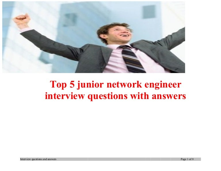 top5juniornetworkengineerinterviewquestionswithanswers131105202617phpapp02thumbnail4jpgcb 1383683246 – Jr Network Engineer Jobs