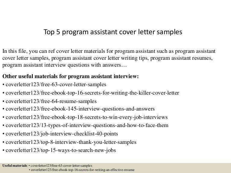 top5programassistantcoverlettersamples 150621002406 lva1 app6891 thumbnail 4jpgcb1434846302 - Program Assistant Resume