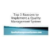 Top 5 reasons to implement a quality management system