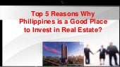 Top 5 reasons why philippines is a good place to invest in real estate