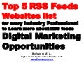 Top 5 RSS Feeds Websites list for every Industry Professional to Learn more about RSS feeds digital marketing opportunities