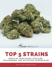 Top 5 Strains Medical Marijuana Doctors Recommend For Relieving Depression - PDF