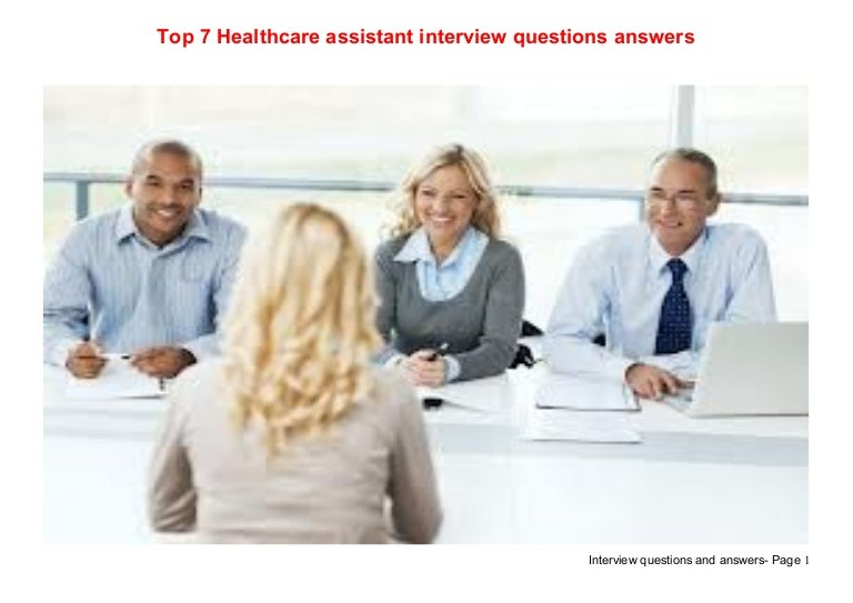 Top 7 healthcare assistant interview questions answers