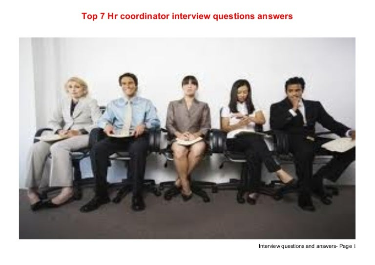 top 7 hr coordinator interview questions answers - Hr Coordinator Interview Questions And Answers