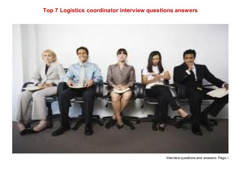 top 7 logistics coordinator interview questions answers - Event Coordinator Interview Questions And Answers