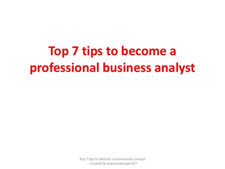 Top 7 Tips To Become A Professional Business Analyst Pdf