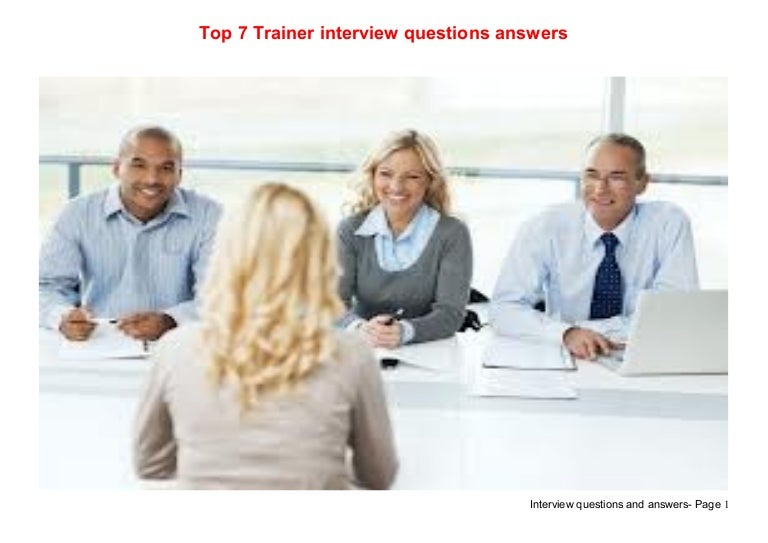top 7 trainer interview questions answers - Personal Trainer Interview Questions