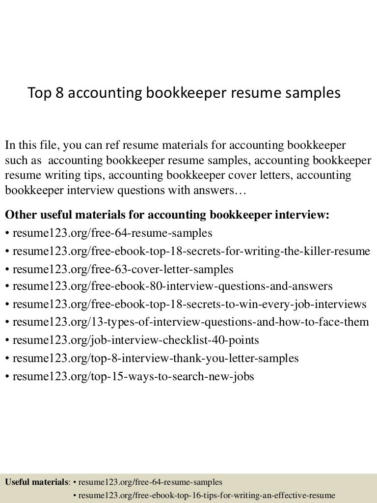 top8accountingbookkeeperresumesamples 150527120605 lva1 app6891 thumbnail 4 jpg cb 1432728408
