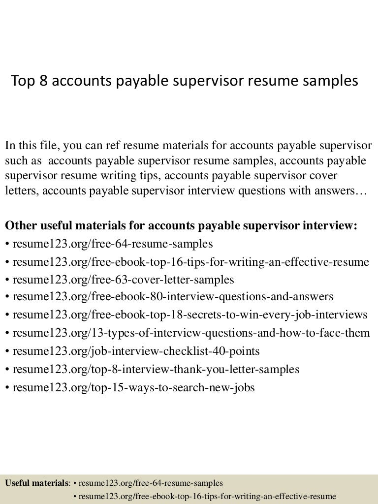 top8accountspayablesupervisorresumesamples-150409001610-conversion-gate01-thumbnail-4.jpg?cb=1428556618
