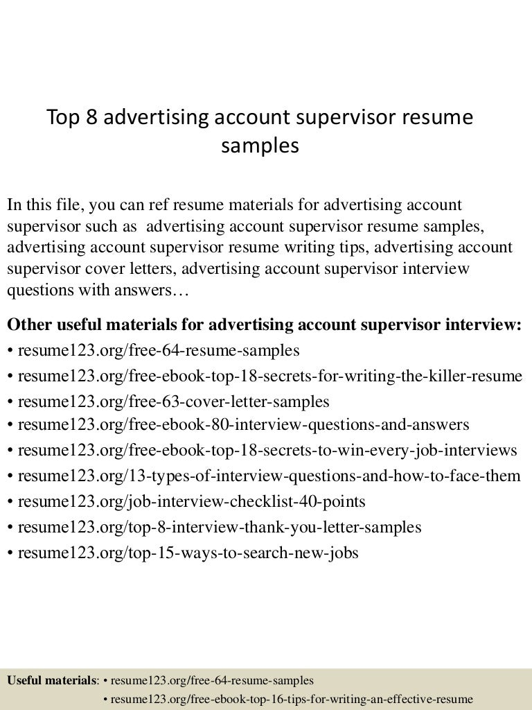 Resume Account Supervisor Resume top8advertisingaccountsupervisorresumesamples 150703143604 lva1 app6892 thumbnail 4 jpgcb1435934216