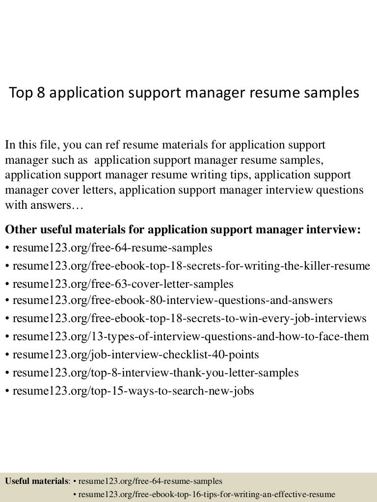 top8applicationsupportmanagerresumesamples 150521074751 lva1 app6892 thumbnail 4jpgcb1432194491 - Resume Sample Letters Application