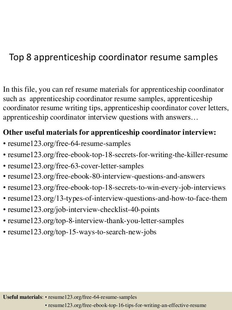 top8apprenticeshipcoordinatorresumesamples 150613034514 lva1 app6891 thumbnail 4 jpg cb 1434167256