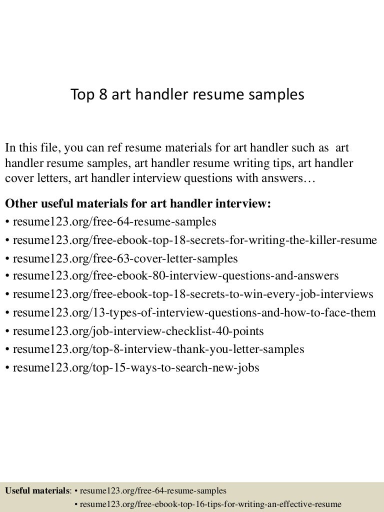 Top 8 art handler resume samples
