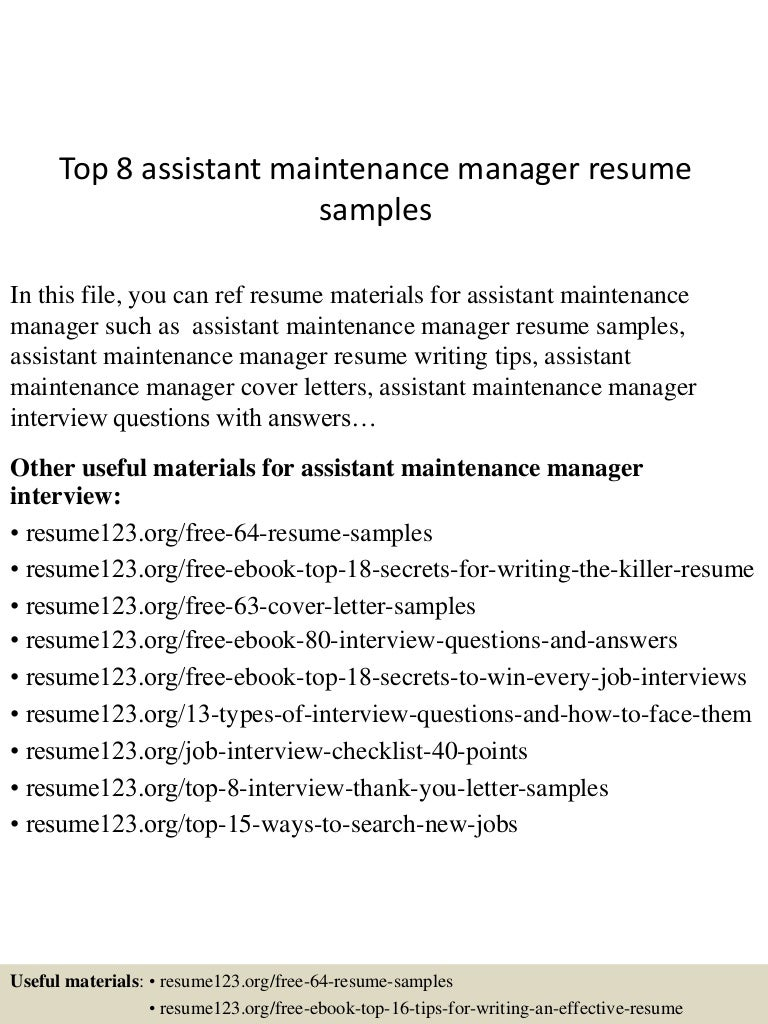 top8assistantmaintenancemanagerresumesamples 150715031905 lva1 app6891 thumbnail 4 jpg cb 1436930390