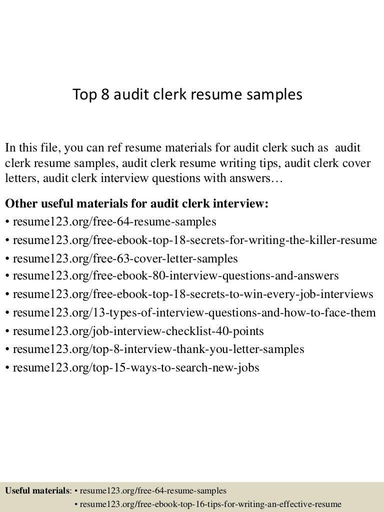 Top8auditclerkresumesamples150508070018lva1app6891thumbnail4jpgcb1431068659.  Audit Clerk Cover Letter ...