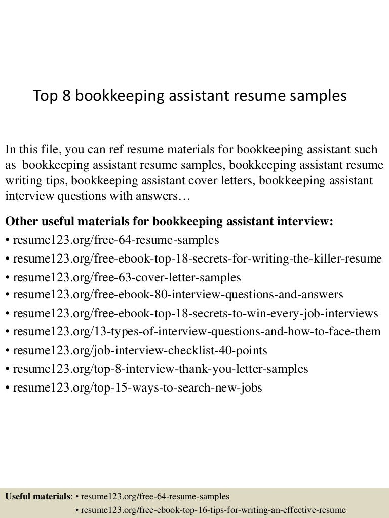 top8bookkeepingassistantresumesamples 150516155006 lva1 app6892 thumbnail 4 jpg cb 1431791452