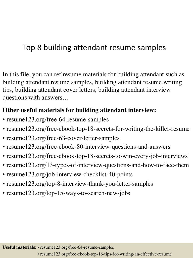top8buildingattendantresumesamples 150528042619 lva1 app6891 thumbnail 4jpgcb1432787229 - Tips For Building A Resume