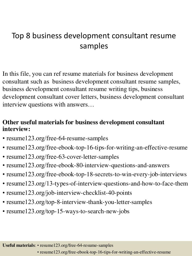 top8businessdevelopmentconsultantresumesamples 150331221805 conversion gate01 thumbnail 4jpgcb1427858332 - Business Consultant Resume Sample