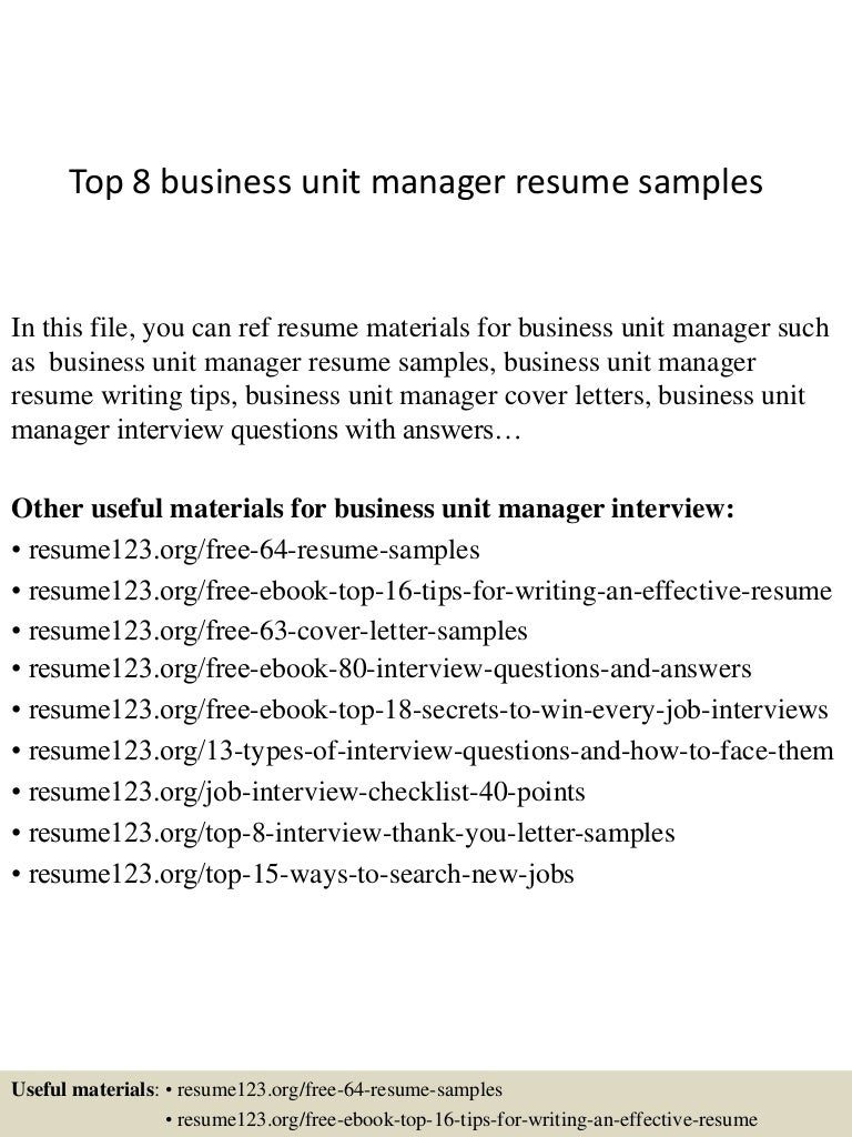 top8businessunitmanagerresumesamples 150402024619 conversion gate01 thumbnail 4 jpg cb 1427960823