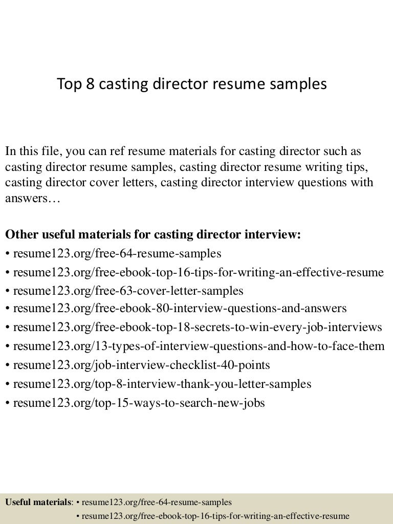 top8castingdirectorresumesamples 150410084322 conversion gate01 thumbnail 4 jpg cb 1428673448