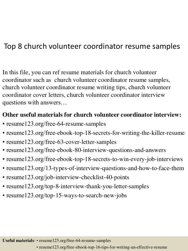 top8churchvolunteercoordinatorresumesamples 150517020513 lva1 app6892 thumbnail 4jpgcb1431828357 - Volunteer Coordinator Cover Letter