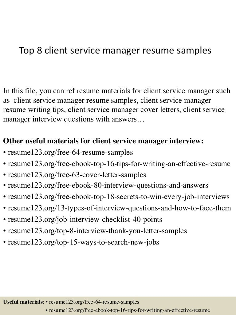 Top 8 Client Service Manager Resume Samples