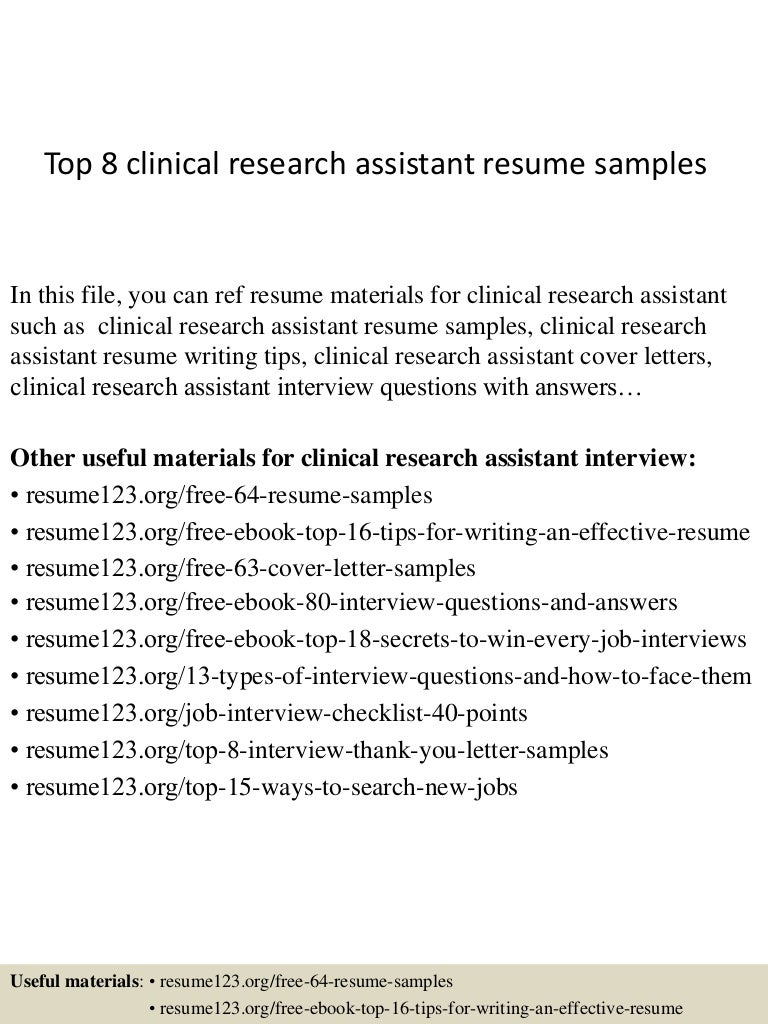 top8clinicalresearchassistantresumesamples 150409002534 conversion gate01 thumbnail 4jpgcb1428557178 - Clinical Research Assistant Cover Letter