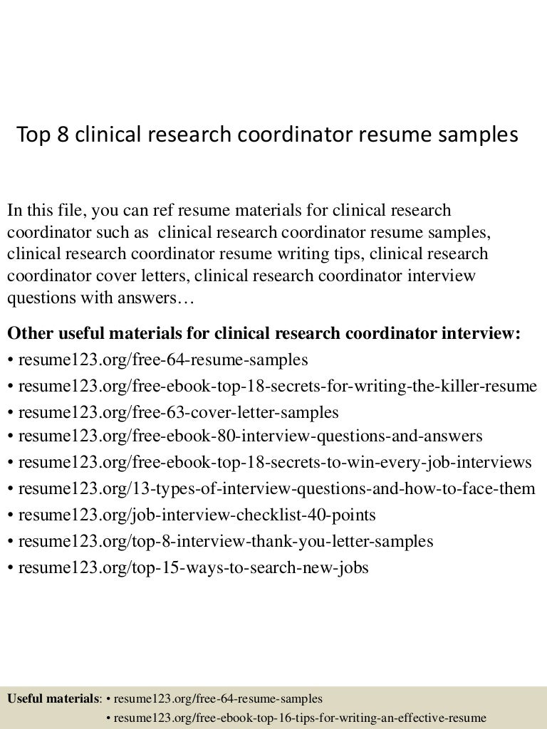top8clinicalresearchcoordinatorresumesamples 150424212402 conversion gate01 thumbnail 4 jpg cb 1429928698