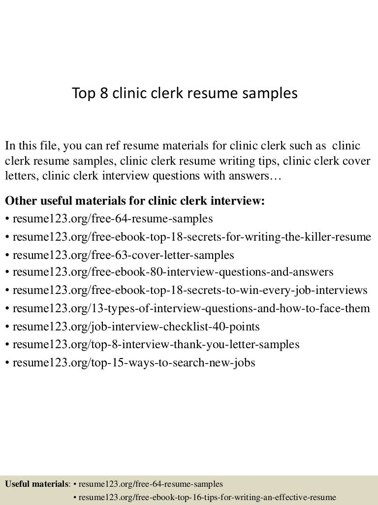 Top 8 clinic clerk resume samples