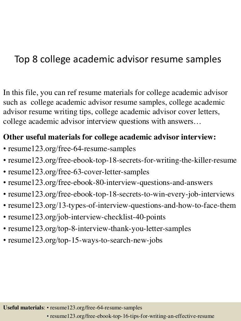 Resume Academic Advisor Resume Examples top8collegeacademicadvisorresumesamples 150717053809 lva1 app6891 thumbnail 4 jpgcb1437111533