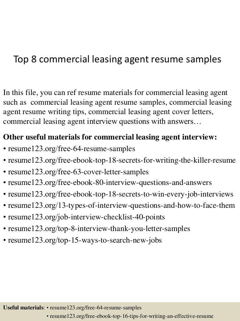 top8commercialleasingagentresumesamples150717053841lva1app6891thumbnail4jpgcb 1437111566 – Leasing Agent Resume Sample