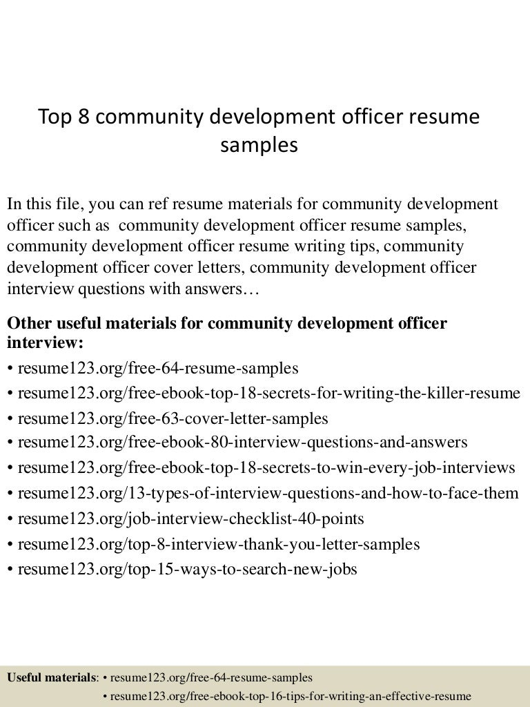 top8communitydevelopmentofficerresumesamples 150522125353 lva1 app6891 thumbnail 4 jpg cb 1432299277