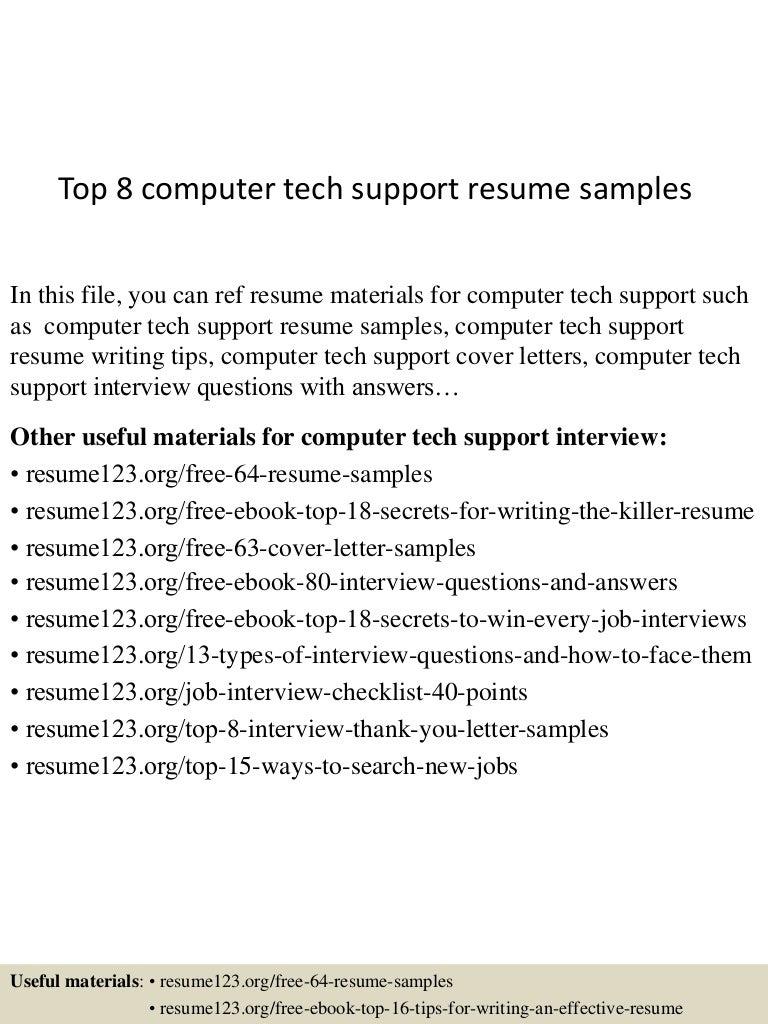 top8computertechsupportresumesamples 150730021641 lva1 app6892 thumbnail 4 jpg cb 1438222655