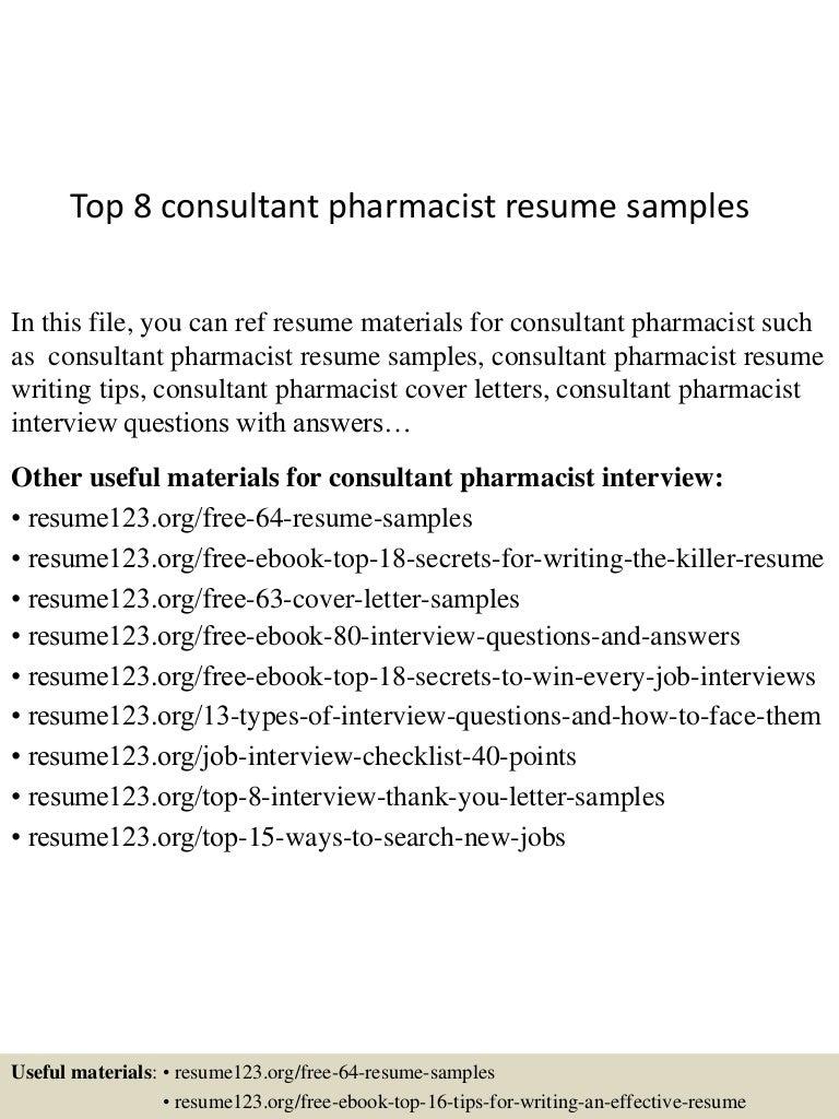 top8consultantpharmacistresumesamples 150602134843 lva1 app6891 thumbnail 4jpgcb1433252972 - Pharmacist Consultant Resume