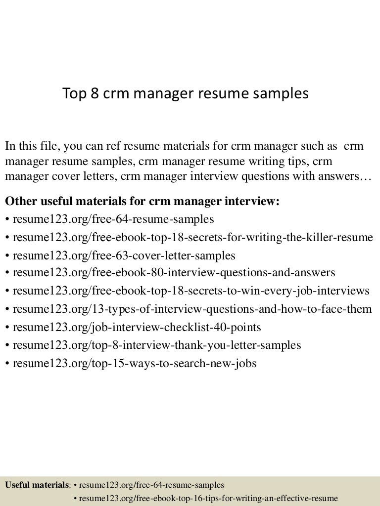 top8crmmanagerresumesamples 150424214549 conversion gate01 thumbnail 4 jpg cb 1429929997