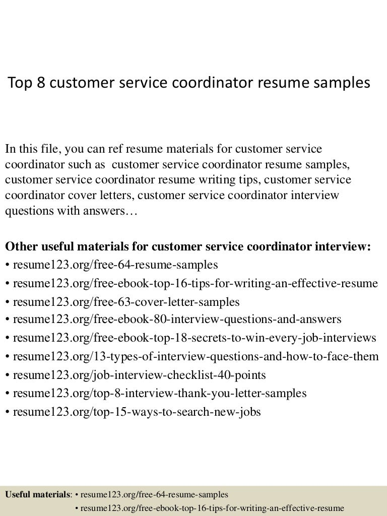 top8customerservicecoordinatorresumesamples 150331221824 conversion gate01 thumbnail 4 jpg cb 1427858353