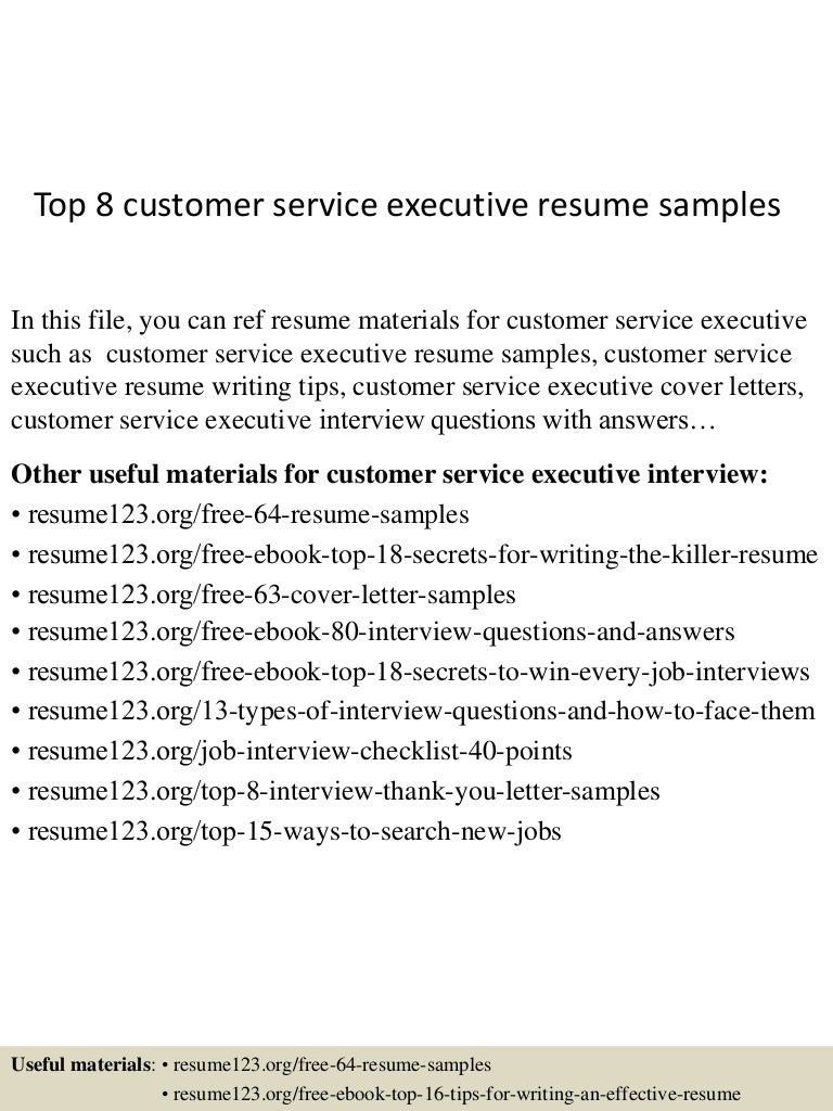 top8customerserviceexecutiveresumesamples 150424214833 conversion gate01 thumbnail 4jpgcb1429930160 - Resume Objectives For Customer Service
