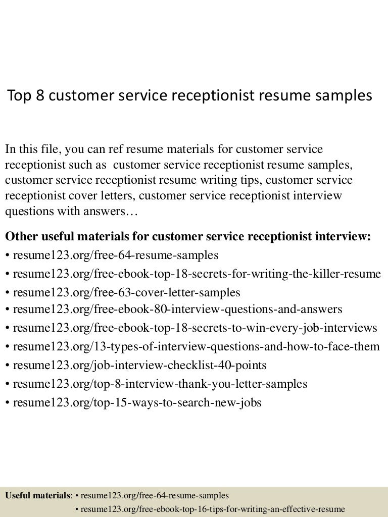 Resume Receptionist Customer Service Resume top8customerservicereceptionistresumesamples 150527142554 lva1 app6892 thumbnail 4 jpgcb1432737058