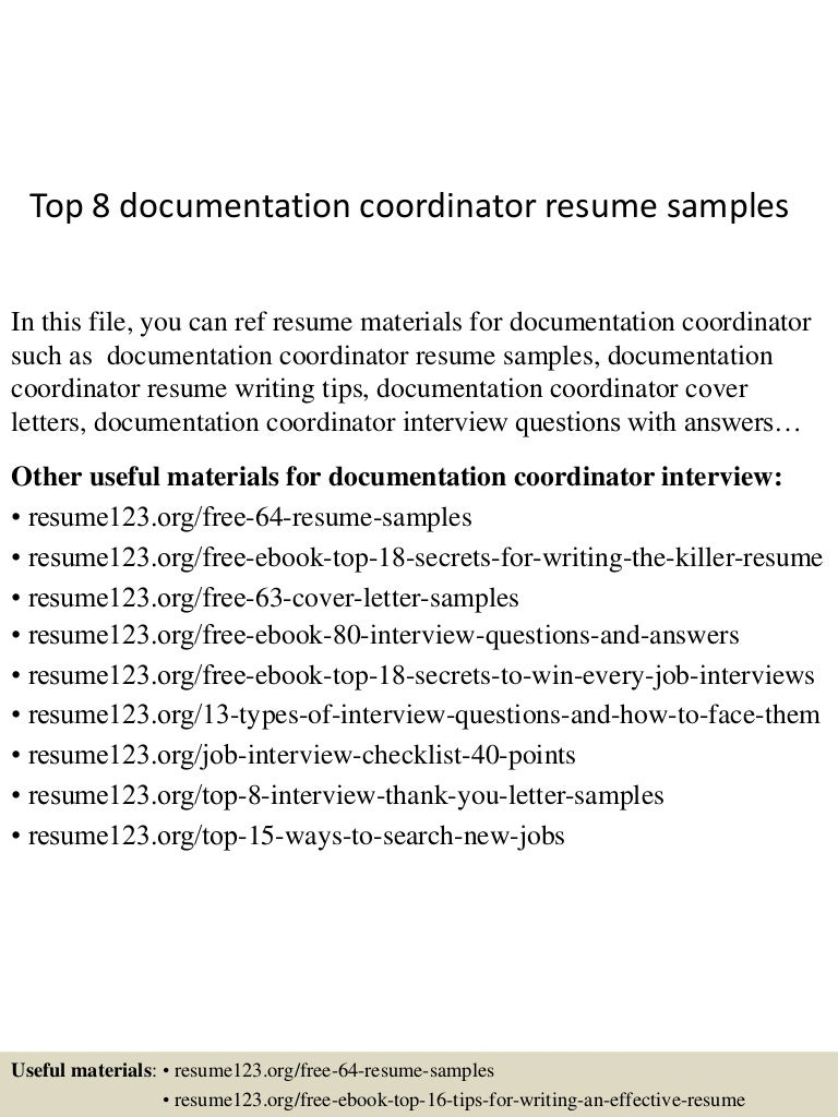 top8documentationcoordinatorresumesamples 150517022851 lva1 app6891 thumbnail 4 jpg cb 1431829782