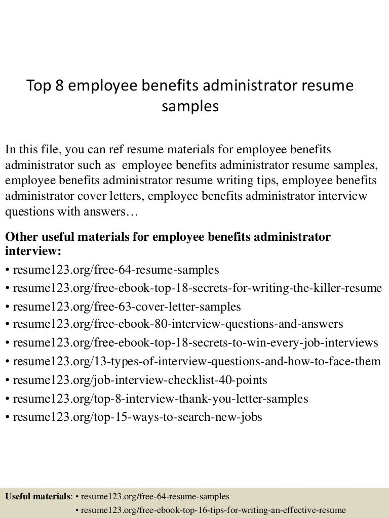 top8employeebenefitsadministratorresumesamples 150606090321 lva1 app6892 thumbnail 4 jpg cb 1433581451