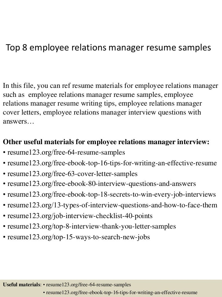 top8employeerelationsmanagerresumesamples 150408062657 conversion gate01 thumbnail 4jpgcb1428492469 - Employee Relation Manager Resume