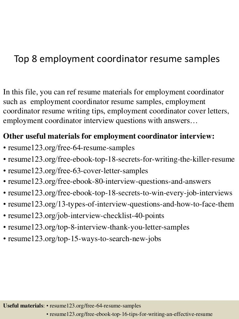 top8employmentcoordinatorresumesamples 150511064454 lva1 app6892 thumbnail 4jpgcb1431326781 - Sample Employment Resume
