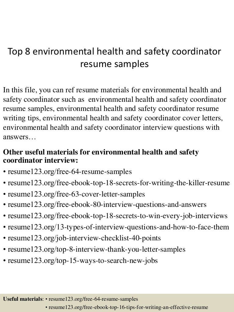 top8environmentalhealthandsafetycoordinatorresumesamples 150613034656 lva1 app6892 thumbnail 4jpgcb1434167295 - Safety Coordinator Resume