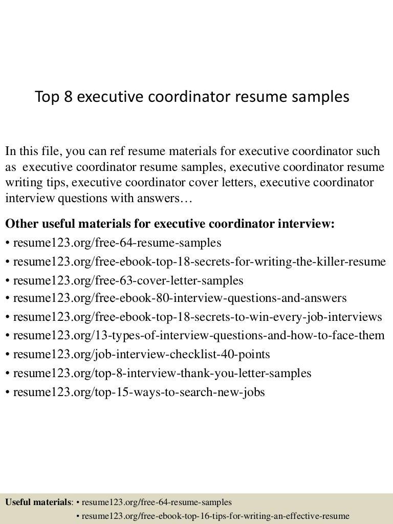 top8executivecoordinatorresumesamples 150518130626 lva1 app6891 thumbnail 4jpgcb1431954432 - Executive Coordinator Interview Questions And Answers