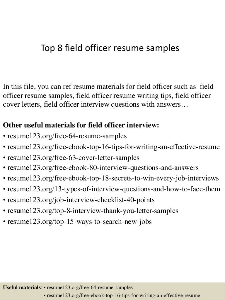 top8fieldofficerresumesamples 150408083403 conversion gate01 thumbnail 4 jpg cb 1428500089